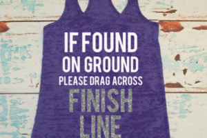 If Found On Ground, Drag Over Finish Line