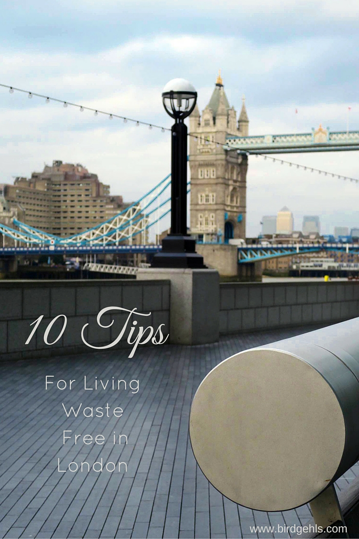 Here's ten methods you can use for living waste free in London (or any other big city. Or anywhere, really).