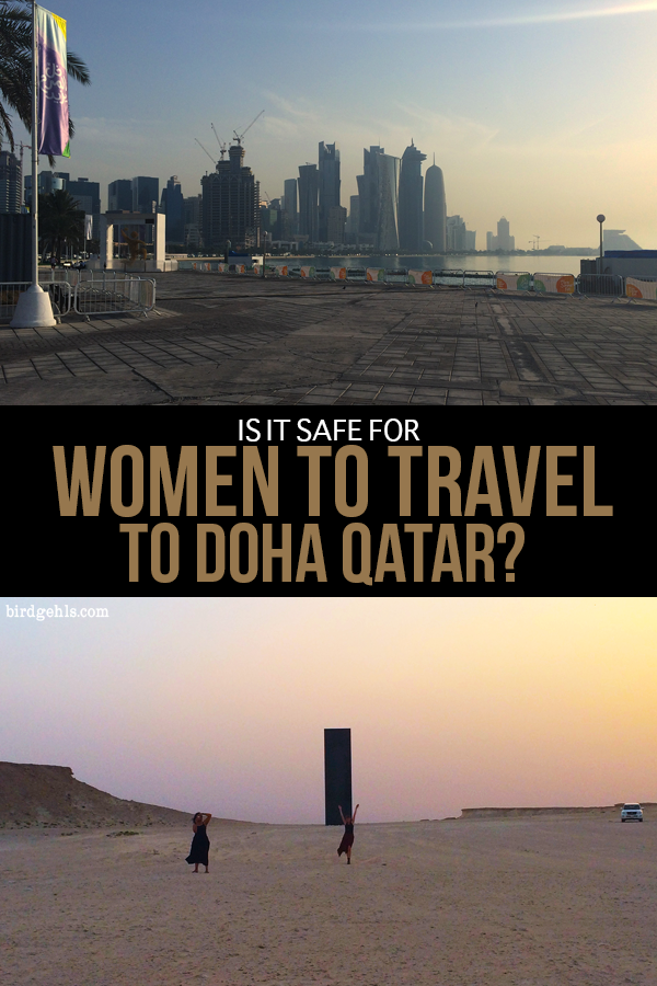 Visiting Doha as a woman can seem really daunting. Is it safe? How do you need to dress? Can you travel there alone? And what's it like to live in Qatar as a single woman? Read more to find out. / Expat Life / Middle East Travel / Doha, Qatar / Solo Female Travel