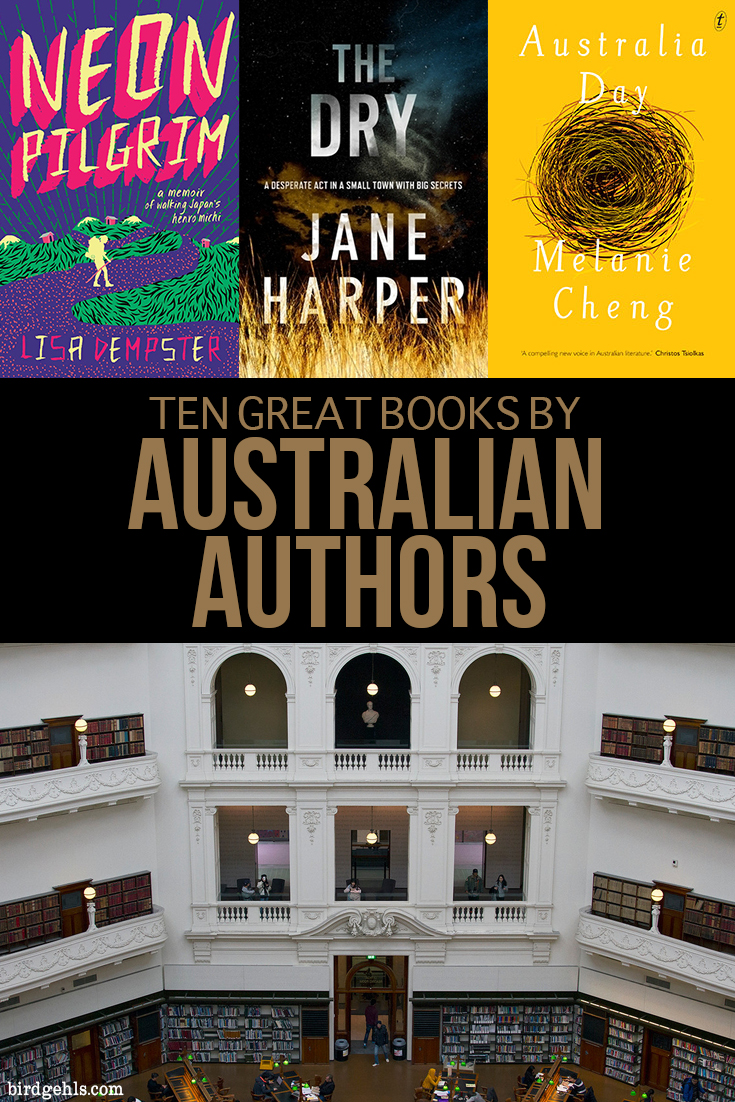 Looking for some fresh reads? Here are ten books, all by Australian authors, spanning a bunch of genres (including mystery, historical non-fiction and travel memoir). #AmReading #Australia