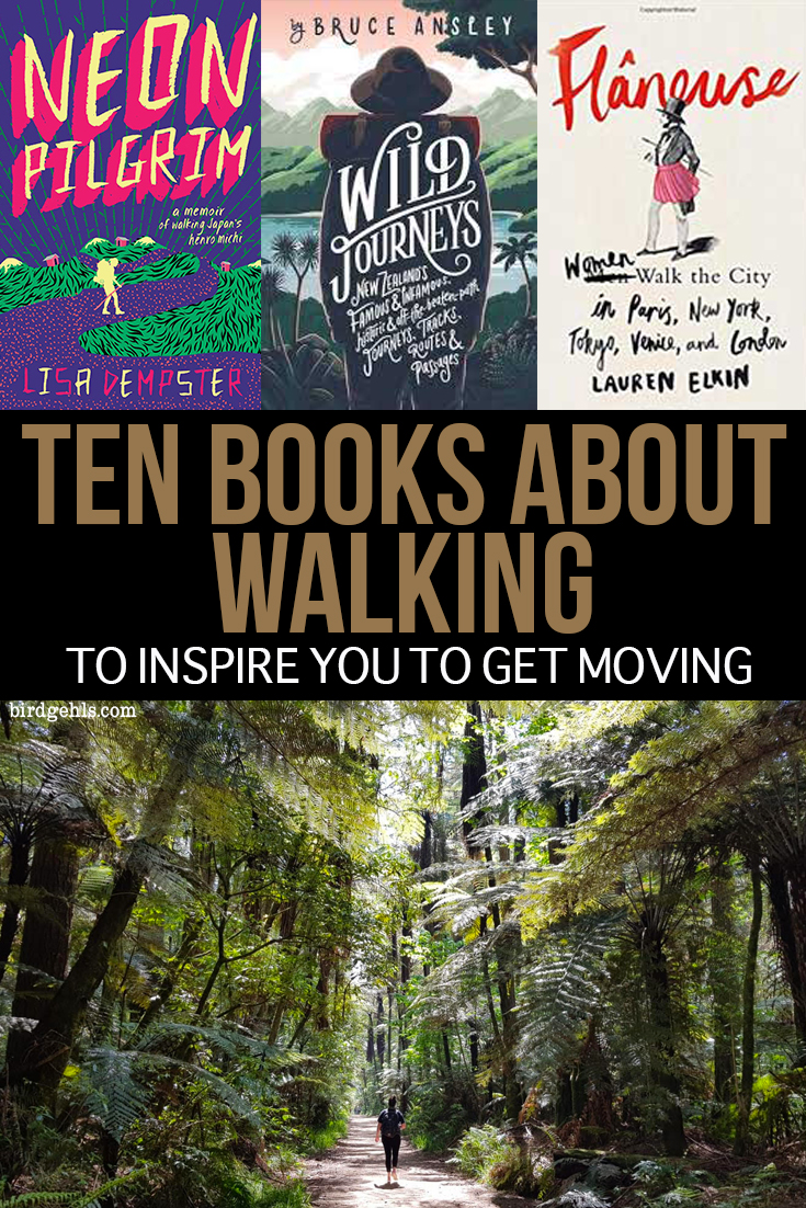 Sick of being an armchair hiker and want to get moving? These ten books about walking will inspire you to put on your hiking boots and take to the trails (of both cities and the wilderness). / #Hiking / #reading / #amreading / #bushwalking / #tramping /