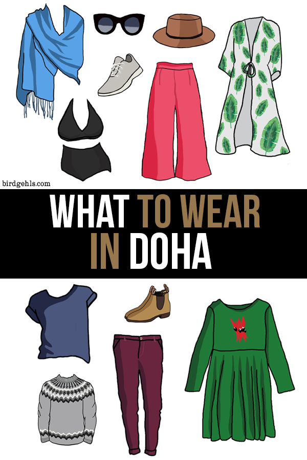 Heading to Doha, Qatar and worried about what you should pack? Here's a helpful guide for what to wear in Doha for mostly women - rule of thumb is to keep your shoulders and knees covered and avoid tight clothing.